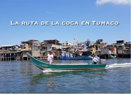 Esta es la ruta de la coca en Tumaco, (VIDEO)